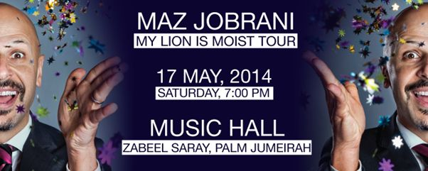Maz Jobrani Live Comedy In Dubai, 'My Lion is Moist' Tour