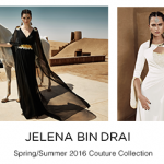 JELENA BIN DRAI INTRODUCES 2016 COUTURE COLLECTION