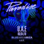 """PARADISE"" COMES TO BLUE MARLIN IBIZA UAE"