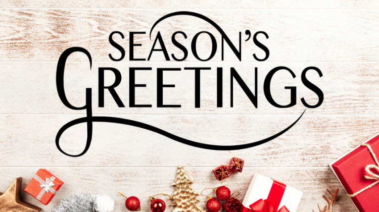 SEASON'S GREETINGS TO YOU AND YOUR LOVED ONES